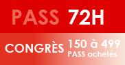 PASS 72H Congrès - 150 à 499 PASS achetés